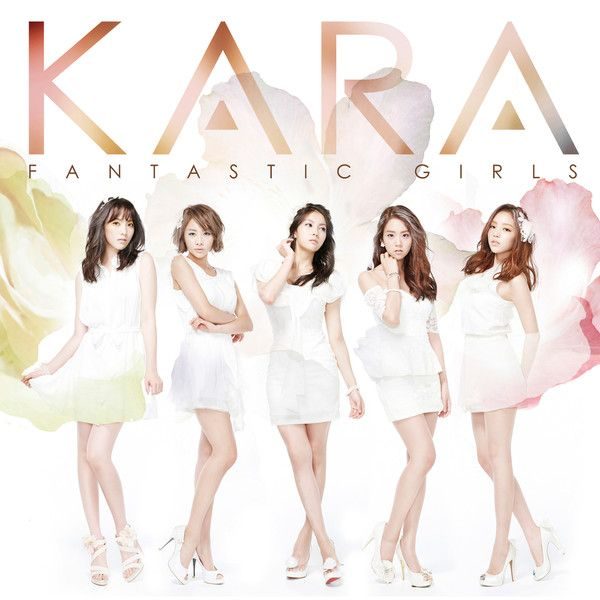 [Album] KARA - FANTASTIC GIRLS [Japanese]