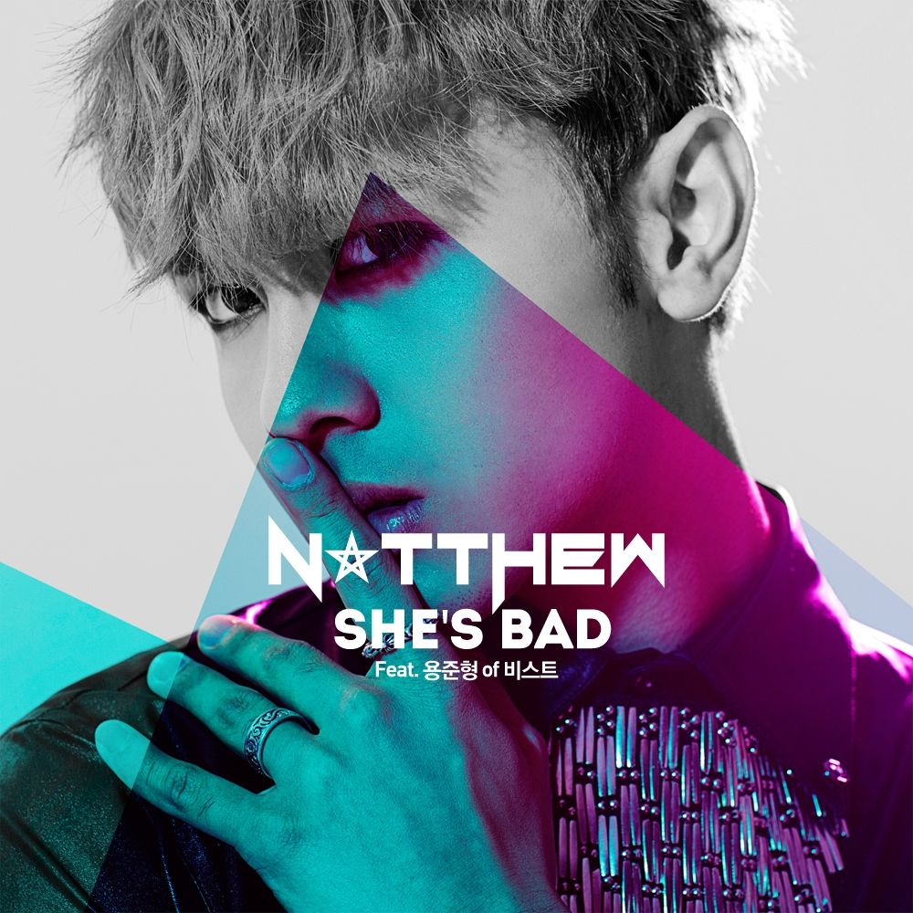 [Single] Natthew - She's Bad